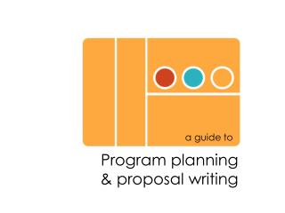 Program planning & proposal writing