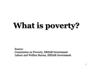 What is poverty?