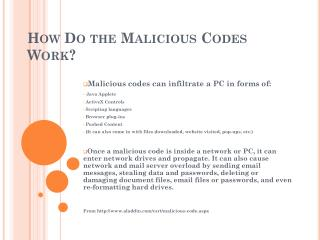 How Do the Malicious Codes Work?