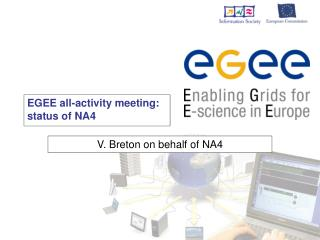 EGEE all-activity meeting:  status of NA4
