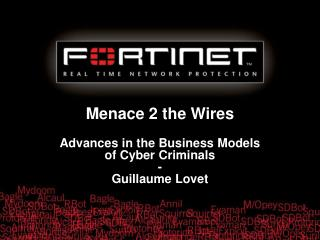 Menace 2 the Wires Advances in the Business Models of Cyber Criminals - Guillaume Lovet
