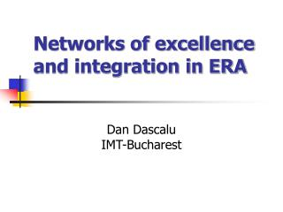 Networks of excellence and integration in ERA