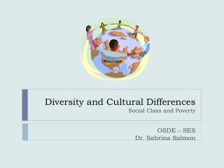 Diversity and Cultural Differences  Social  Class and Poverty