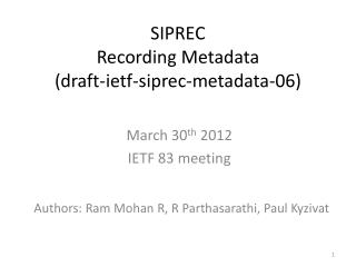 SIPREC Recording Metadata  (draft-ietf-siprec-metadata-06)