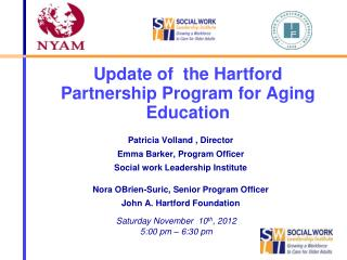 Update of  the Hartford Partnership Program for Aging Education