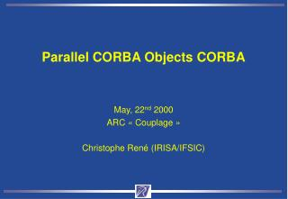 Parallel CORBA Objects CORBA