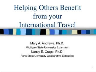 Helping Others Benefit  from your  International Travel