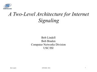 A Two-Level Architecture for Internet Signaling