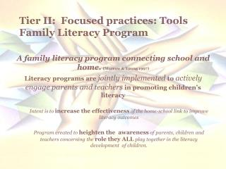Tier II:  Focused practices: Tools Family Literacy Program