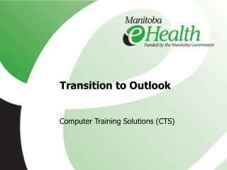 Transition to Outlook