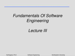 Fundamentals Of Software Engineering Lecture III
