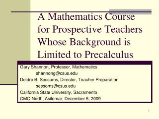 A Mathematics Course for Prospective Teachers Whose Background is Limited to Precalculus