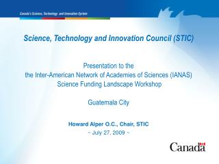 Science, Technology and Innovation Council (STIC) Presentation to the