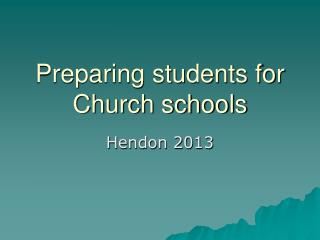 Preparing students for Church schools