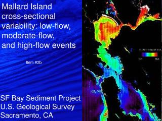 Mallard Island  cross-sectional variability: low-flow,  moderate-flow,  and high-flow events