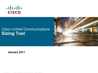 Cisco Unified Communications  Sizing Tool