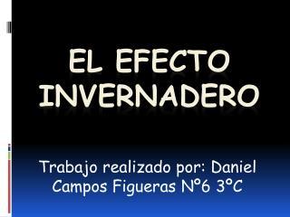 El Efecto invernadero - Daniel Campos Figueras