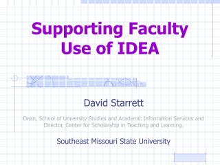 Supporting Faculty  Use of IDEA