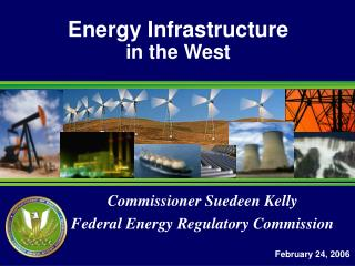 Energy Infrastructure in the West