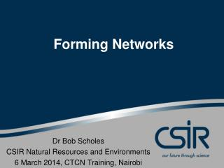 Forming Networks