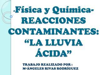 LA LLUVIA ÁCIDA - MªÁNGELES RIVAS RODRÍGUEZ