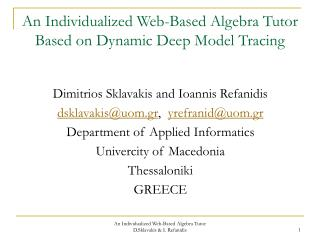An Individualized Web-Based Algebra Tutor Based on Dynamic Deep Model Tracing