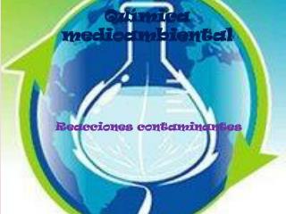 Reacciones contaminantes - David Ramírez González