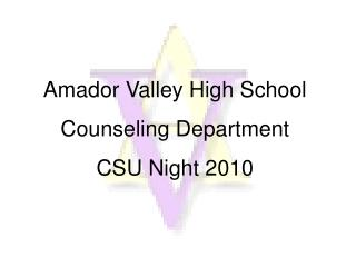 Amador Valley High School CSU Night