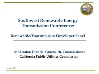Southwest Renewable Energy Transmission Conference:  Renewable