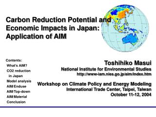 Carbon Reduction Potential and Economic Impacts in Japan: Application of AIM