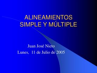ALINEAMIENTOS  SIMPLE Y MÚLTIPLE
