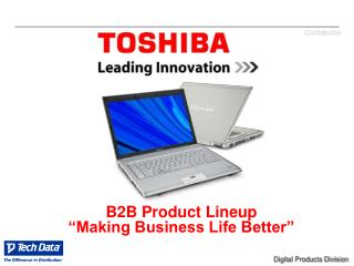 "B2B Product Lineup ""Making Business Life Better"""