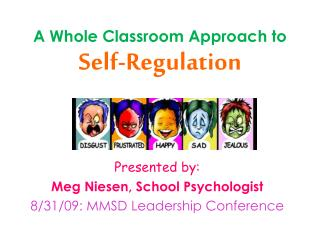 A Whole Classroom Approach to  Self-Regulation