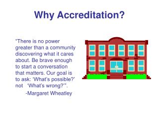 Why Accreditation?