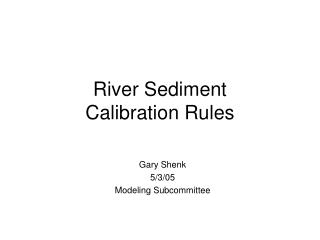 River Sediment  Calibration Rules