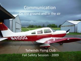 Tailwinds Flying Club Fall Safety Session - 2009