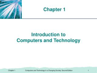 Introduction to  Computers and Technology