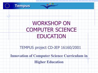 WORKSHOP ON  COMPUTER SCIENCE EDUCATION