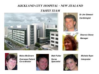AUCKLAND CITY HOSPITAL - NEW ZEALAND  Tahiti Team