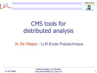 CMS tools for  distributed analysis