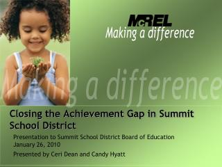Closing the Achievement Gap in Summit School District