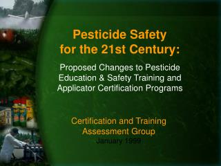 Pesticide Safety  for the 21st Century: