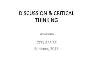 DISCUSSION & CRITICAL THINKING