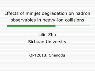 Effects of  minijet degradation  on hadron observables  in  heavy-ion collisions