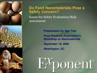 Do Food Nanomaterials Pose a Safety Concern