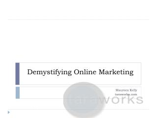 Demystifying Online Marketing