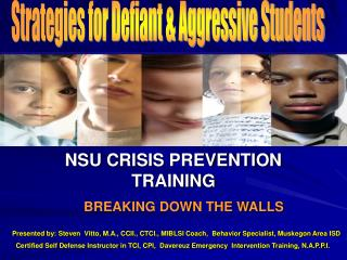 NSU CRISIS PREVENTION TRAINING