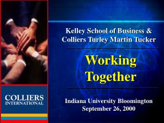 Kelley School of Business & Colliers Turley Martin Tucker