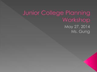 Junior College Planning Workshop