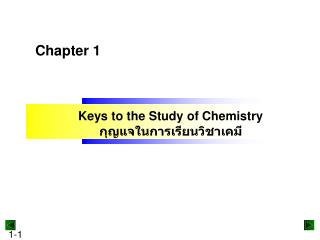 Keys to the Study of Chemistry ???????????????????????